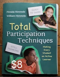 Total Participation Techniques - Making every Student an Active Learne Martinsburg, WV, USA