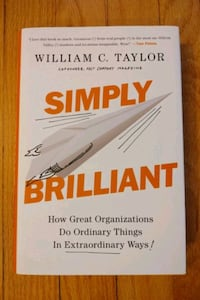 Simply Brilliant: How Great Organizations Do Ordinary Things...