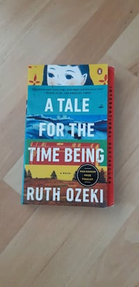 A Tale for The Time Being by Ruth Ozeki Mississauga, L5J 4B2