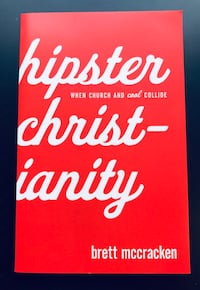 """""""Hipster Christianity: When Church and Cool Collide"""" by Brett McCracken (Paperback) *NEW* 4 mi"""