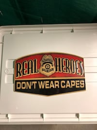 Firefighter Real Heroes Don't Wear Capes Sign Barrie, L4N 7Y8