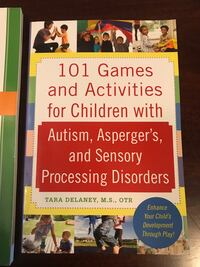 New - 101 games and activities for children with autism, asperger's, and sensory processing disorders Edmonton, T5X 0E8