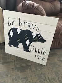 Be Brave Little One Wooden Sign Brunswick, 21716