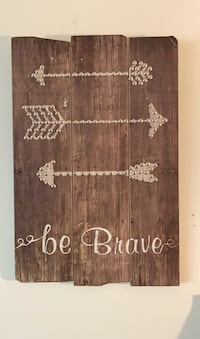 Be Brave Wall Sign Bristow, 20136