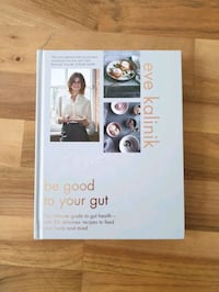 Be good to your gut by Eve Kalinik Greater London, W11 2RR
