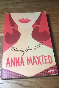 Book: Behaving Like Adults by Anna Maxted