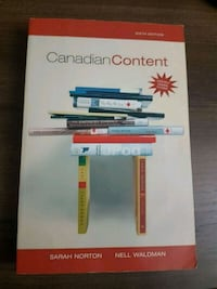 Canadian Content 6th Edition by Sarah Norton & Nel Toronto, M6M 1V7