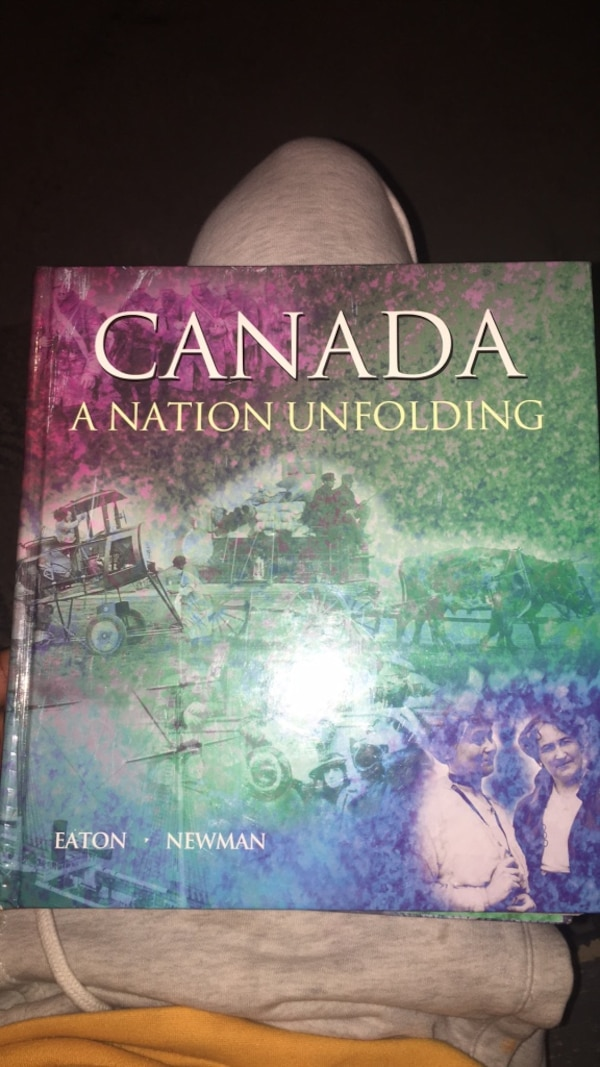 Canada A nation Unfolding