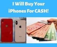 WANTED: I Will BUY Your iPhones For CASH RIGHT NOW! Markham