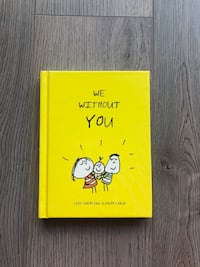 We Without You - Kids Book  Markham, L3R