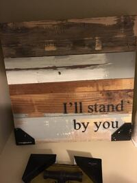 I'll Stand by You quote decor Ewa Beach, 96706