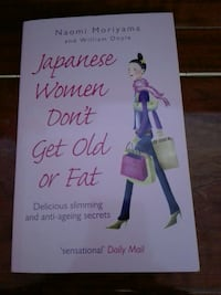 """Japanese Women Don't Get Old or Fat"""
