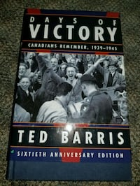 Days of victory, Canada from 1939-1945 Burnaby, V3N 1B1