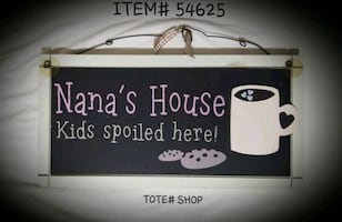Nana's House Wall Hanging Sign