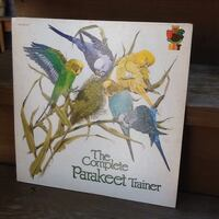 The Complete Parakeet Trainer - Vinyl Record - 1981 - Pet LPS-3143 Chicago, 60622