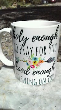 Holy Enough Pray Hood Enough To Swing Coffee Mug Albuquerque, 87108