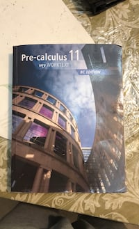 Pre-calculus 11 workbook Vancouver, V5X 1T1