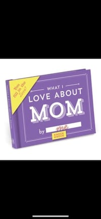 """""""What I love about Mom"""" Fill in book Spring Hill, 37174"""