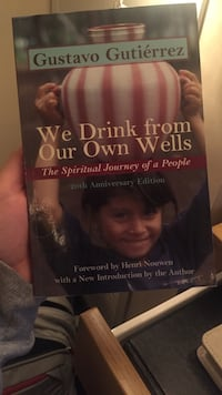 We Drink from Our Own Wells by Gustavo Gutierrez book Rock Island, 61201