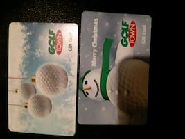 Golf town gift cards ones 40$ the other ones 150$