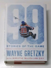 99: Stories of the Game by Wayne Gretzky Barrie, L4N 7L8