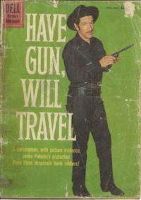 1960 Have Gun Will Travel # 5 Dell Western Adventure  Reader grade minus- tattered and torn held together with scotch tape.  Still good for a great read. Newmarket