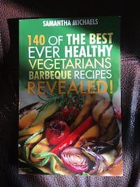 140 of the best ever healthy vegetarians bbq recipes revealed book GUELPH