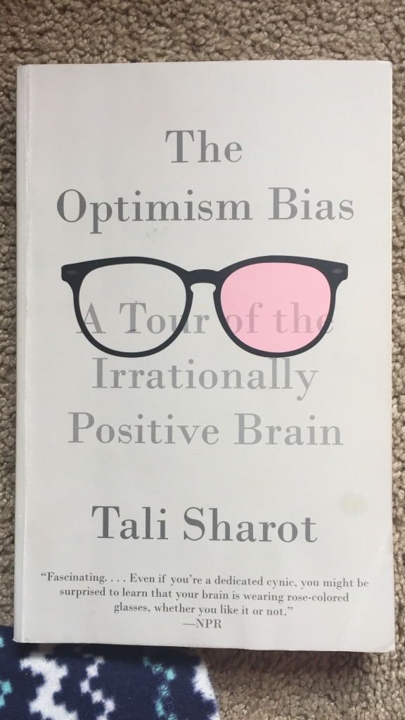 awaken your optimism bias The belief that the future will be much better than the past and present is known as the optimism bias it abides in every race without optimism.