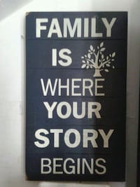 black and white Family is where your story begins wall board Montréal, H8N 1R8