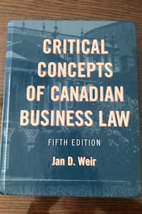 Critical Concepts of Canadian Business Law Vaughan, L4L 1N6