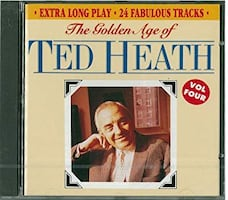 LIKE NEW ** Ted Heath CD * The Golden Age of * Vol Four