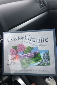 G is for  GRANITE.  A New Hampshire Alphabet.
