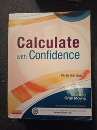Calculate with confidence nursing textbook Elizabeth, 07202