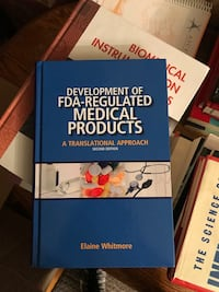 Development of FDA-Regulated Medical Products (Second Edition) by Elaine Whitmore Santa Ana, 92706