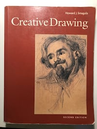 Creative Drawing Second Edition By Howard J. Smagula Silver Spring, 20901