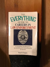 The Everything Guide To Careers In Law Enforcement by Paul D. Bagley