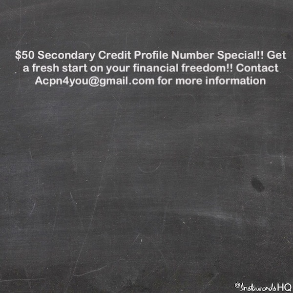 $50 secondary credit profile number special advertisement