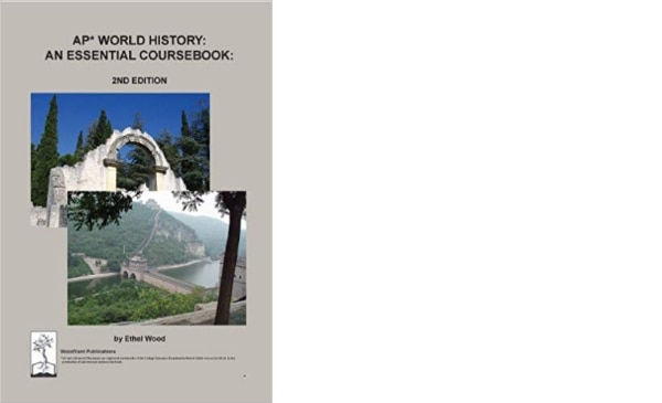 AP WORLD HISTORY AN ESSENTIAL COURSEBOOK 2nd Ed.