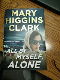 All by Myself, Alone a novel by Mary Higgins Clark Arlington Heights, 60004