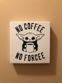 No coffee No Forcee Baby Yoda new Mission, V4S 1M4