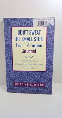 Don't Sweat The Small Stuff For Women Journal Workbook : Never Used Toronto, M6G 1L5