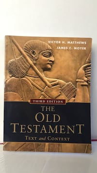 The Old Testament Text and Context by Victor H. Matthews and James C.Moyer Burnaby, V5H 1Z9