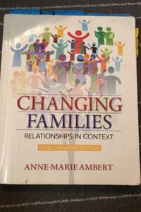 Changing families  relationships in context  Anne Marie Ambert Toronto, M4C 3K8