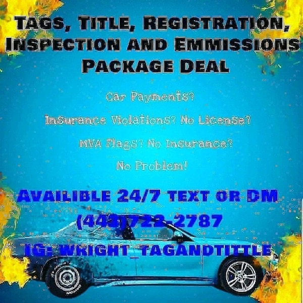 Tags Title Registration No Money Needed upfront 100 percent official IG@wright_tagandtitle
