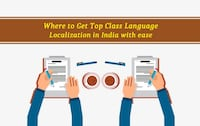 Where to Get Top Class Language Localization in India with ease? NEWDELHI
