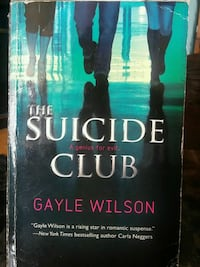 The Suicide Club by Gayle Wilson Toronto, M1J 3E7