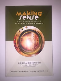 Making Sense A Student's Guide to Research and Writing Toronto, M5G