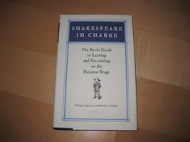 Shakespeare In Charge - Bard's Guide to Leading an Leading and Succeed