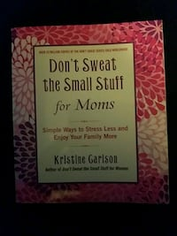 Don't Sweat the Small Stuff for Moms by Kristine Garison book Myersville, 21773