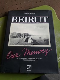 Beirut, Our Memory: An Illustrated Tour In The Old